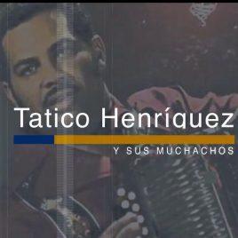 Tatico Henríquez | Las siete pasadas