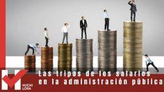 Las tripas de los salarios en la administración pública