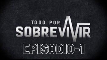 #TodoPorSobrevivir | Episodio 1. Renato & Yaniris