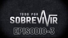 #TodoPorSobrevivir | Episodio 3. Fafa Taveras & Julio Escoto