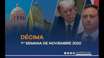 1ra Semana de noviembre 2020 | Décima