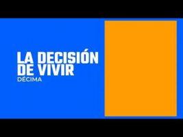 """Décima """"La Decisión de Vivir"""""""
