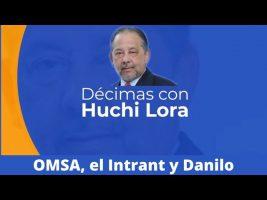 Décima | OMSA, el Intrant y Danilo
